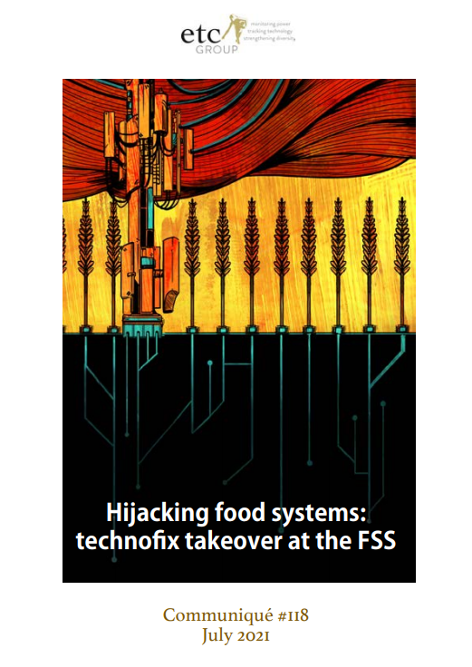 cover of the communique titled hijacking food systems technofix takeover at the FSS