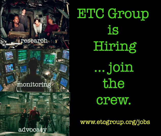 """meme with scenes from the matrix that read """"research, monitoring, advocacy. ETC group is hiring. Join the crew."""""""